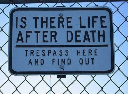 Funny Picture - Great Trespassing Sign!